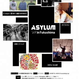 ASYLUM 2018 in Fukushima