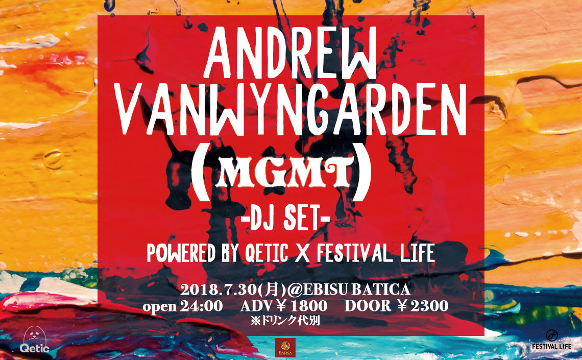 Powered by Festival Life】MGMT...