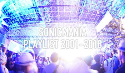 【SONICMANIA】ソニマニ歴代出演者プレイリスト(2001年〜2018年)