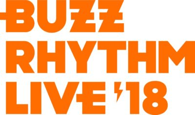 4年目となる「バズリズム LIVE 2018」第1弾出演アーティスト発表