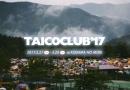 今週末開催の「TAICOCLUB'17」タイムテーブル発表